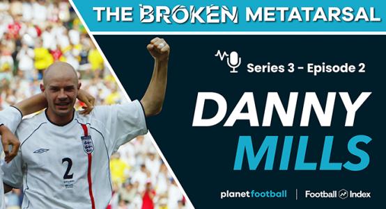 Danny Mills, The Broken Metatarsal