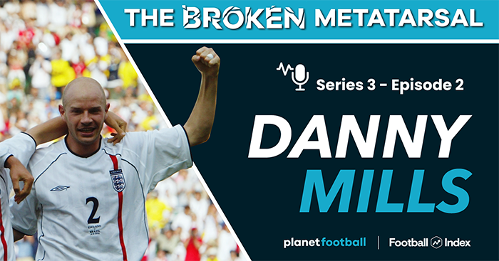 Danny Mills, The Broken Metatarsal